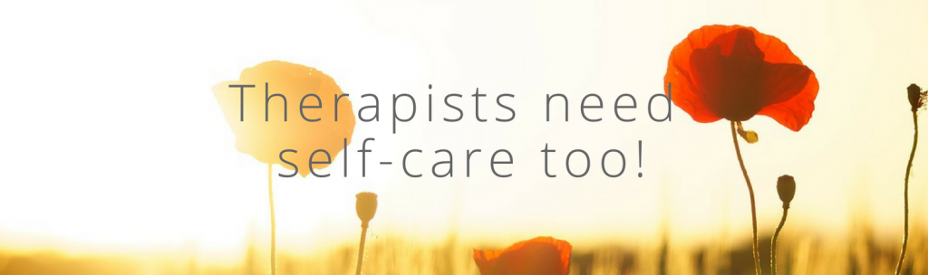 Therapists need self-care too!