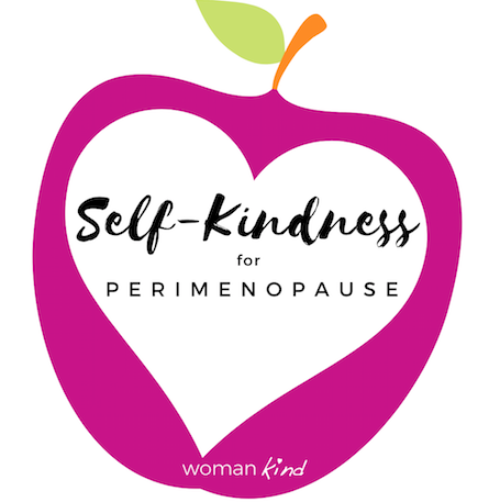 Self-Kindness for Perimenopause - a free workshop